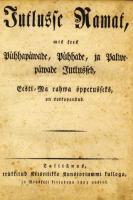 """Jutlusse Ramatu"" tiitelleht (Tallinn 1823) artikli autori kogust. - pics/2009/11/26225_1_t.jpg"